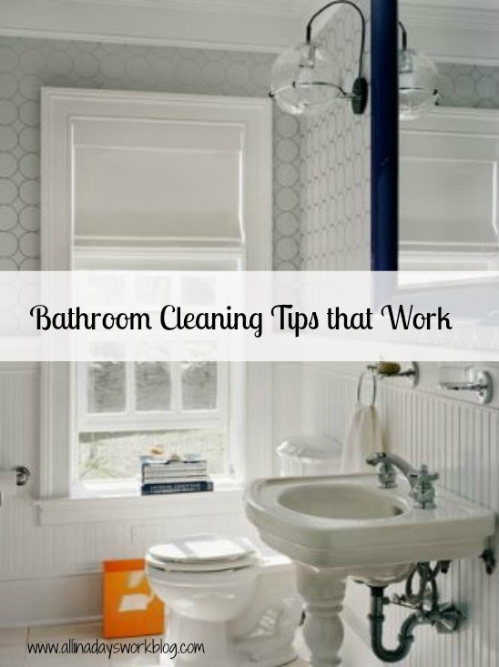 Bathroom Cleaning Tips That Work