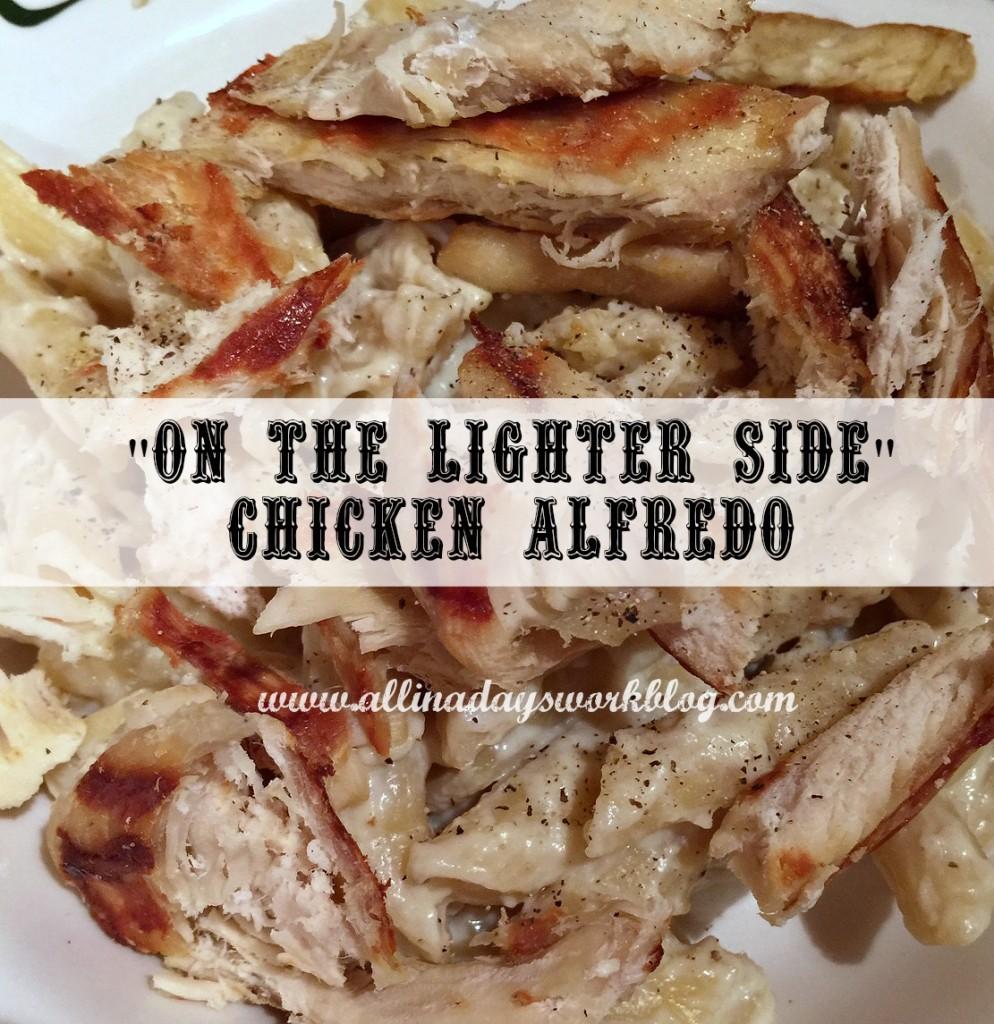 On_the_lighter_side_chicken_alfredo