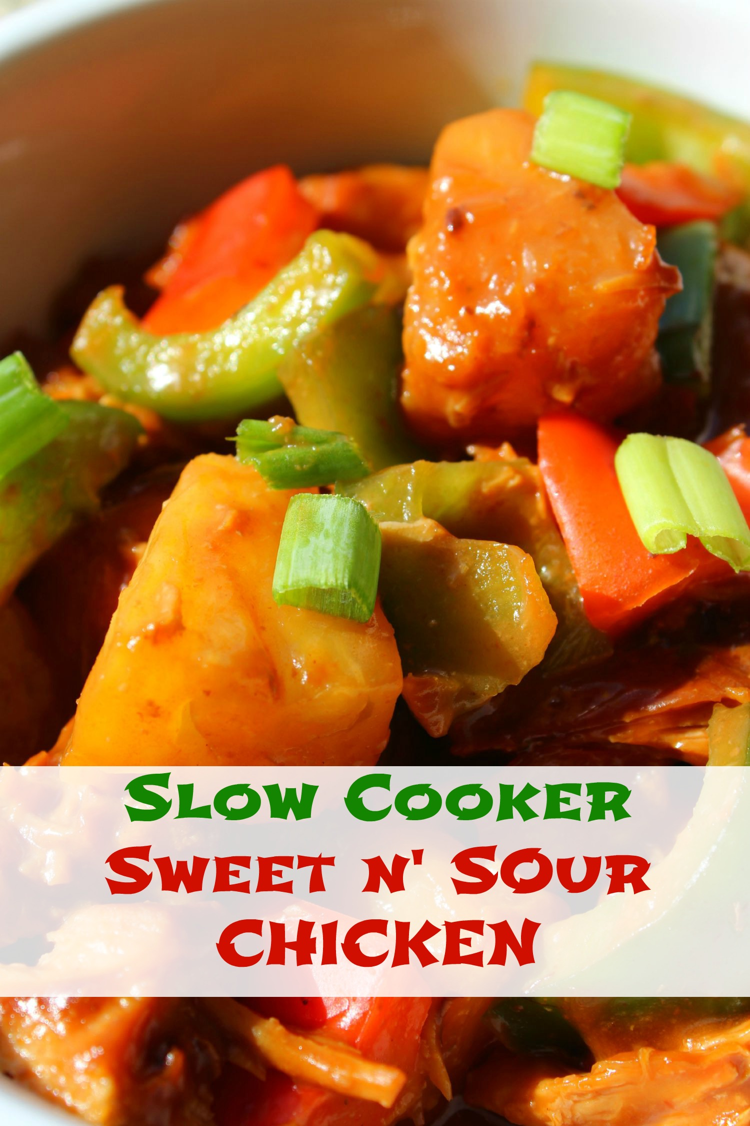 Slow Cooker Sweet and Sour Chicken -