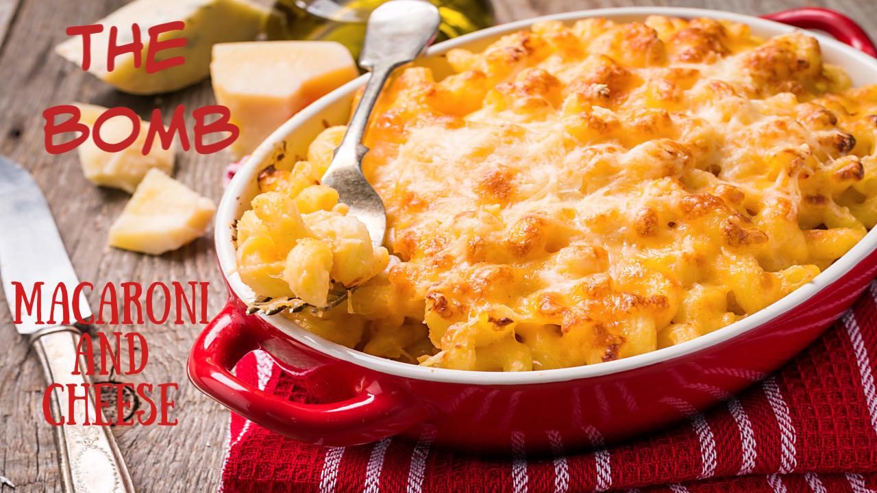 the bomb mac n cheese